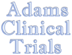 Adams Clinical Trials